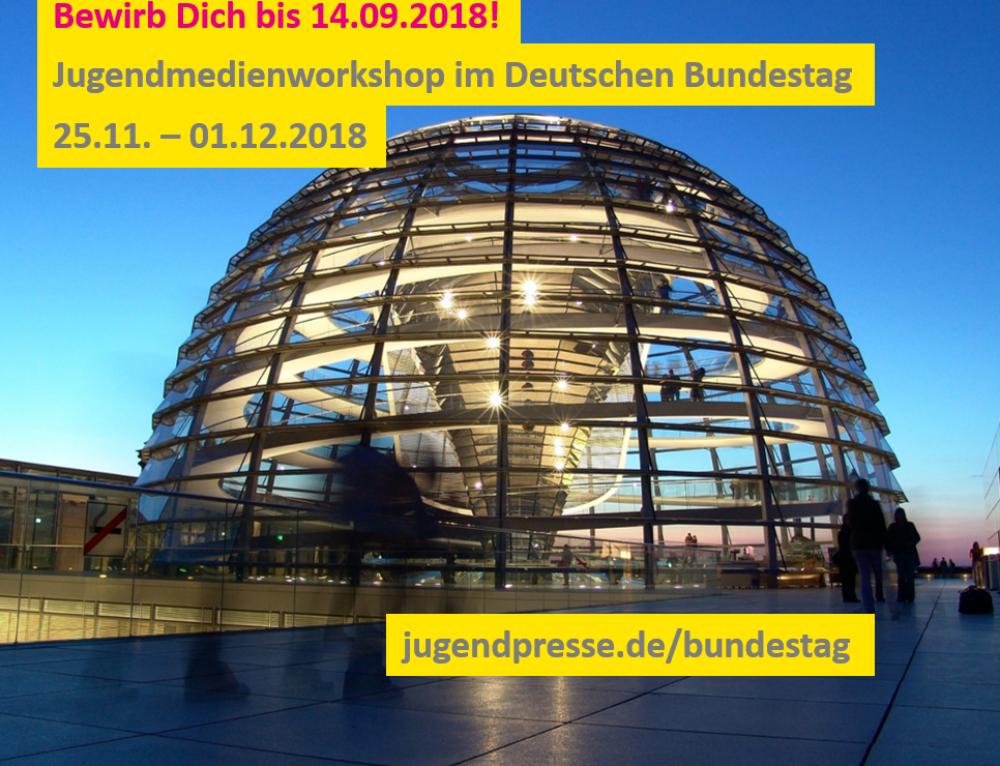 Jugendmedienworkshop im Deutschen Bundestag